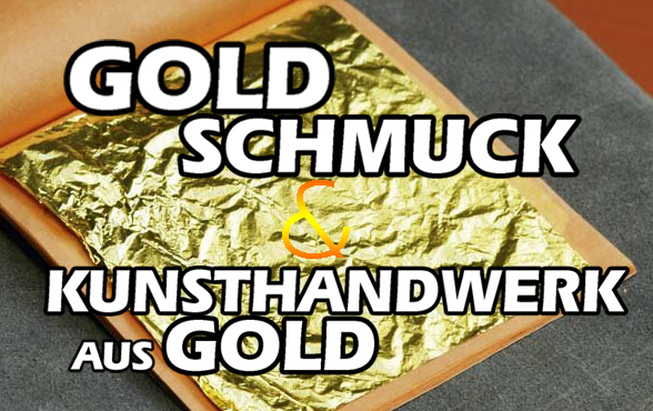 kunsthandwerk aus Gold
